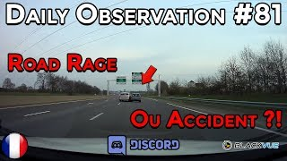 🇫🇷 Daily Observation #81 - ROAD RAGE OU ACCIDENT ?! Dashcam France