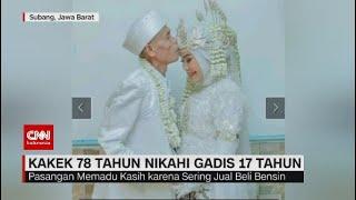 Sah! Kakek 78 Tahun Nikahi Gadis Usia 17 Tahun