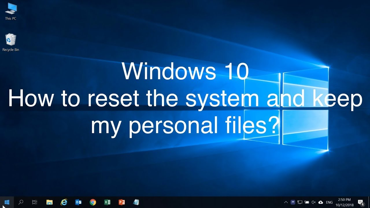 Windows 10 - How to reset the system and keep my personal
