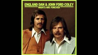 Watch England Dan  John Ford Coley Therell Never Be Another For Me video