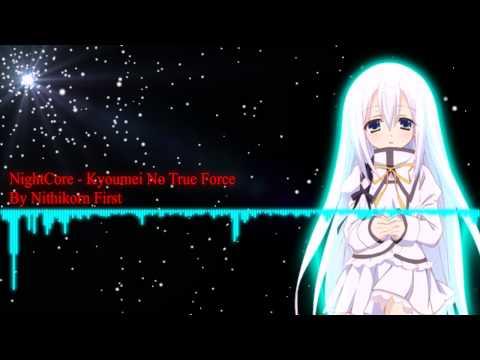 NightCore - Kyoumei No True Force