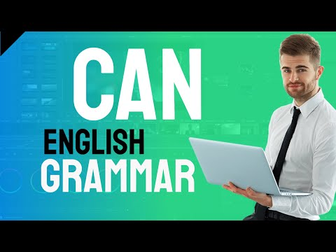 English Grammar Secrets CAN - how to use can in modern English grammar