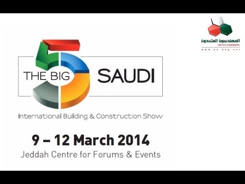 The Saudi Big 5 exhibition 2014 United Engineers Video Coverage Interviews