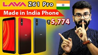 MADE IN INDIA MOBILE PHONE LAUNCHED l LAVA Z61 Pro l Non Chinese Phones Under 6000 in India 2020