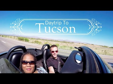 Fun Day Trip To Tucson AZ - VLOG #4