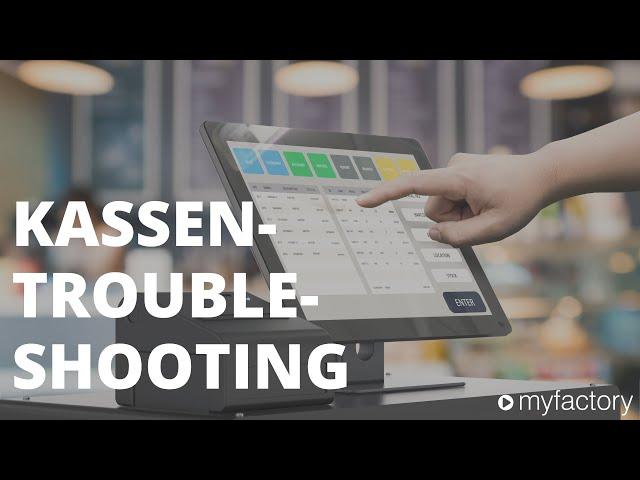 POS-Troubleshooting - Das Kassen-FAQ