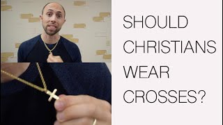 Should Christians Wear Crosses? | Wнat does a cross actually mean?