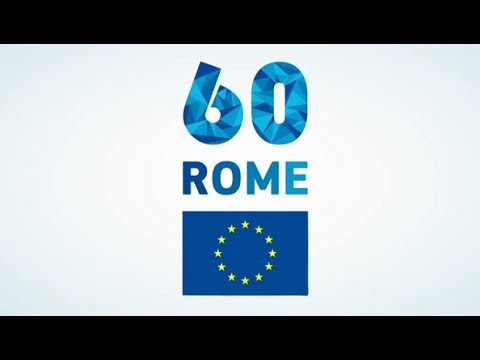 60th Anniversary of the Treaties of Rome