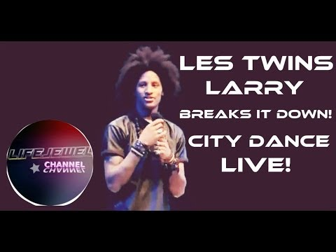Les Twins Larry Breaks It Down! City Dance Live ❤