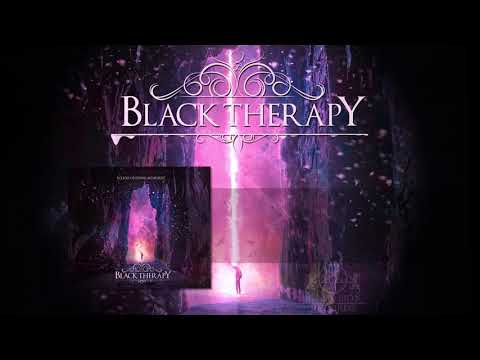 BLACK THERAPY - Echoes Of Dying Memories  ( Official album Stream ) Mp3
