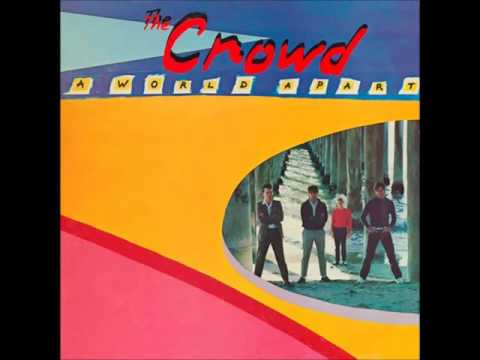 The Crowd - A World Apart (1981) FULL ALBUM