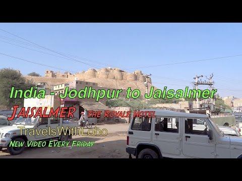 INDIA - JODHPUR TO JAISALMER - Hotel The Royale