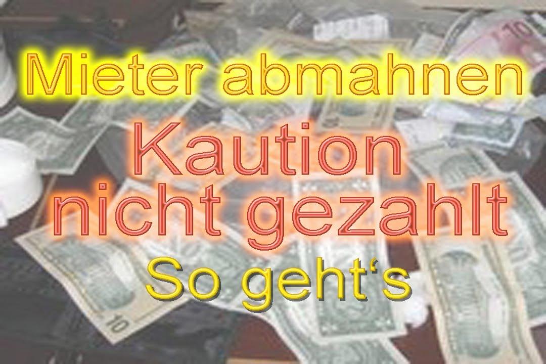 Mieter Abmahnen Kaution Nicht Gezahlt So Gehts Mustertext 2019