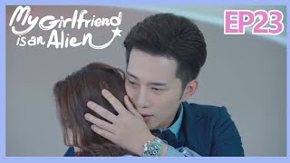 【ENG SUB 】My Girlfriend is an Alien Essence Version EP23--Starring: Wan Peng, Hsu Thassapak