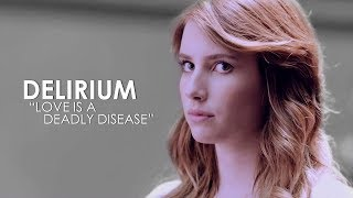 "Delirium - ""Love is a deadly disease"""