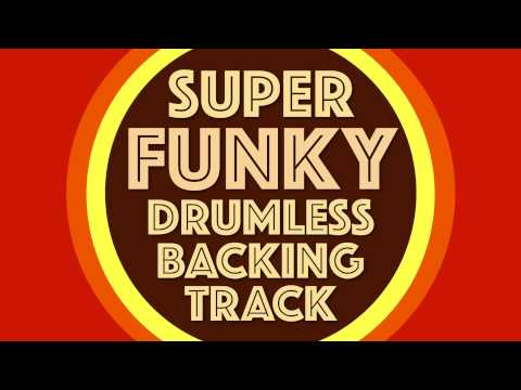 Super Funky Drumless Backing Track