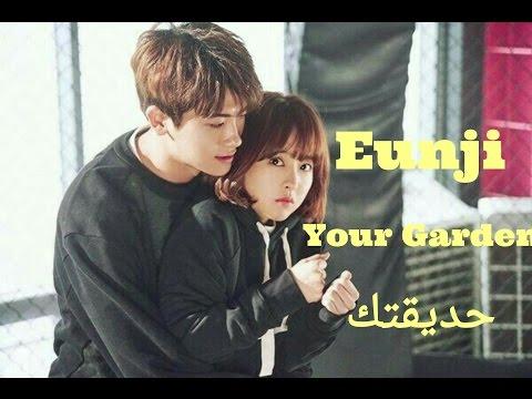 Jeong Eunji (Strong woman Do Bong Soo) - Your Garden - الترجمة العربية Arabic sub - نطق