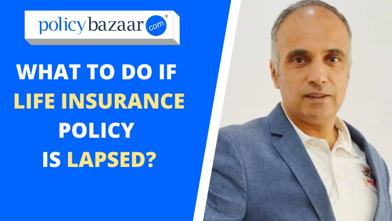 Life Insurance Policy in India (What to do if life ...