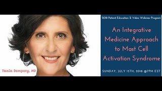 Mast Cell Activation Syndrome (MCAS): An Integrative Approach with Dr. Tania Dempsey