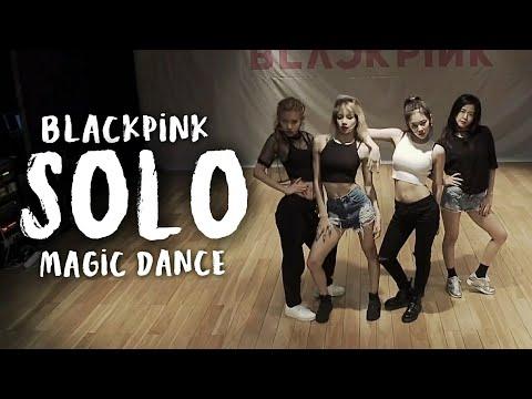 "BLACKPINK ""SOLO"" DANCE PRACTICE  Magic Dance"