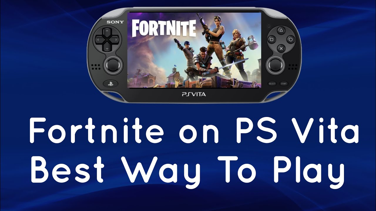 Fortnite on PS Vita - Best Way To Play