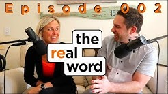The Real Word Episode 002: Realtor Dress, Stop Zillow Guy Follow-Up & New Agent Tips