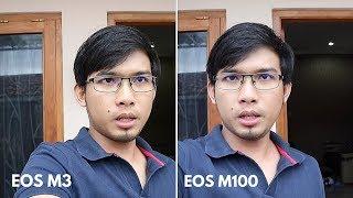 Canon EOS M100 VS EOS M3, Lebih Bagus Mana? Ternyata Bagus ...