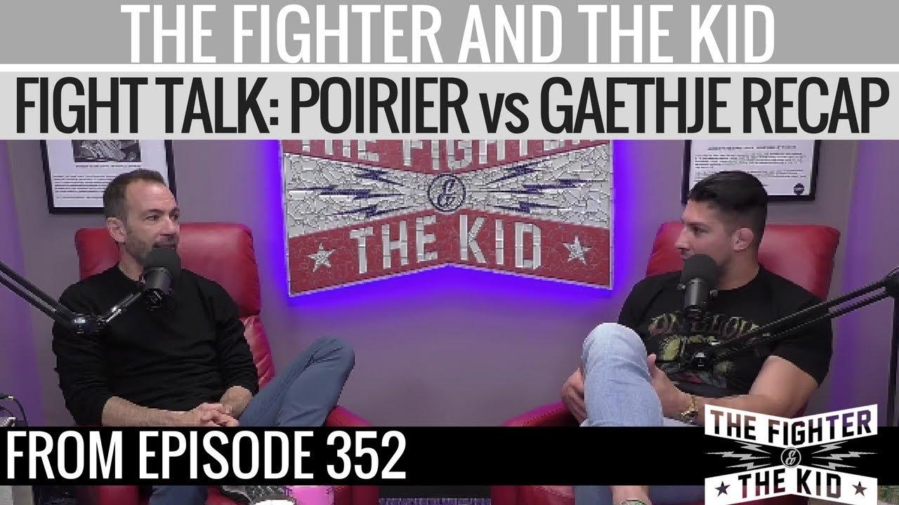 the-fighter-and-the-kid-recap-ufc-glendale-poirier-vs-gaethje