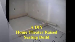 A DIY Home Theater Raised Seating Build