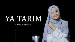 YA TARIM - AI KHODIJAH (cover)