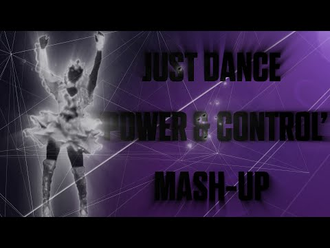 Just Dance | Power & Control by Marina and The Diamonds | Fanmade Mash-Up