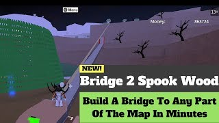 Bridge To Spook/Sinister Wood(Lumber Tycoon 2) Roblox