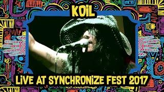 Koil LIVE @ Synchronize Fest 2017