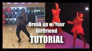 ARIANA GRANDE - BREAK UP W/UR GF CHOREOGRAPHY [DANCE TUTORIAL]