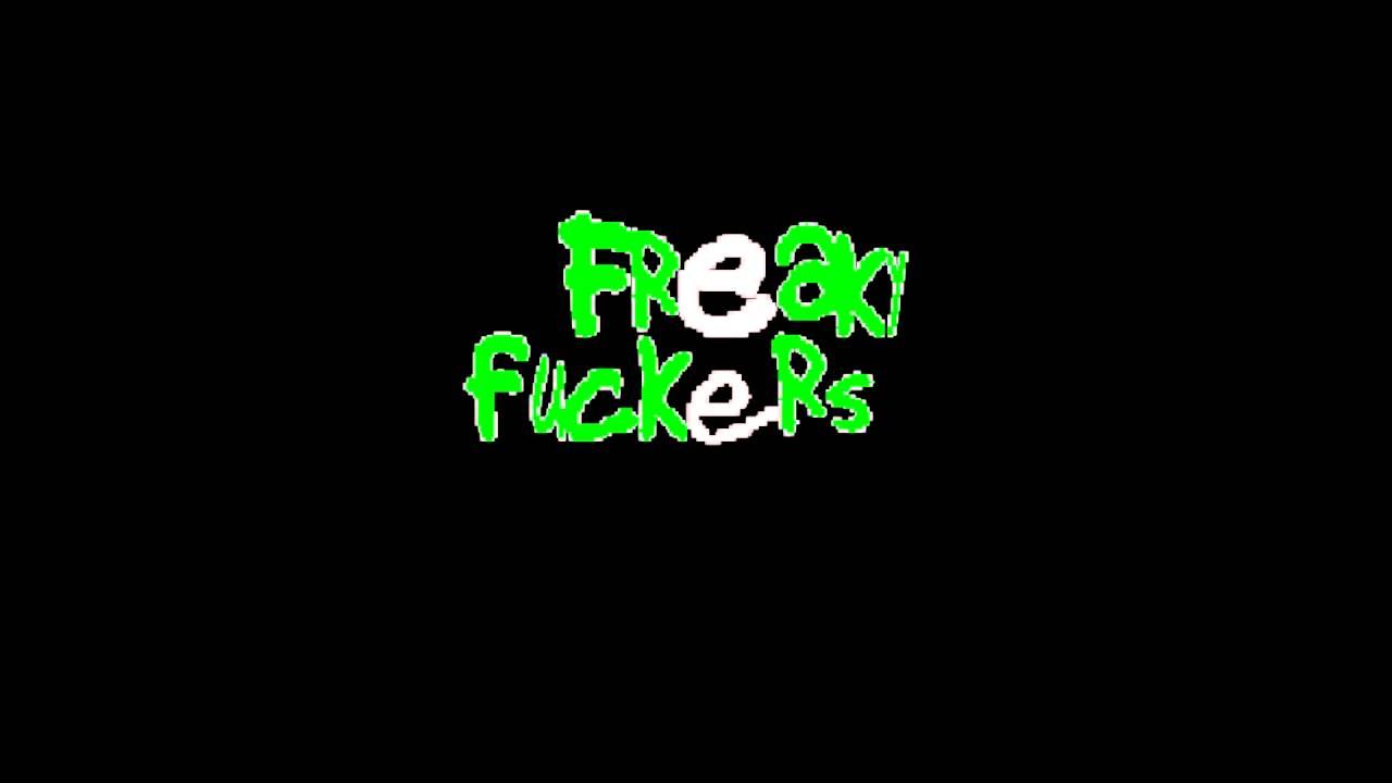 Freak fucking