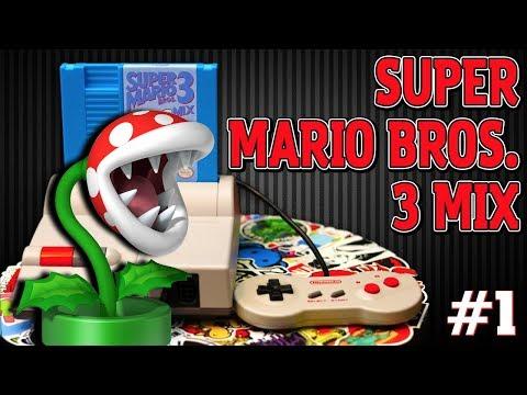 Mushroom Kingdom! | Super Mario Bros. 3 Mix {Rom Hack} #1