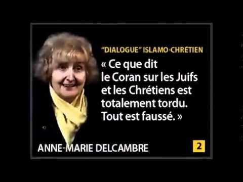 Anne Marie Delcambre, à propos de l'islam !