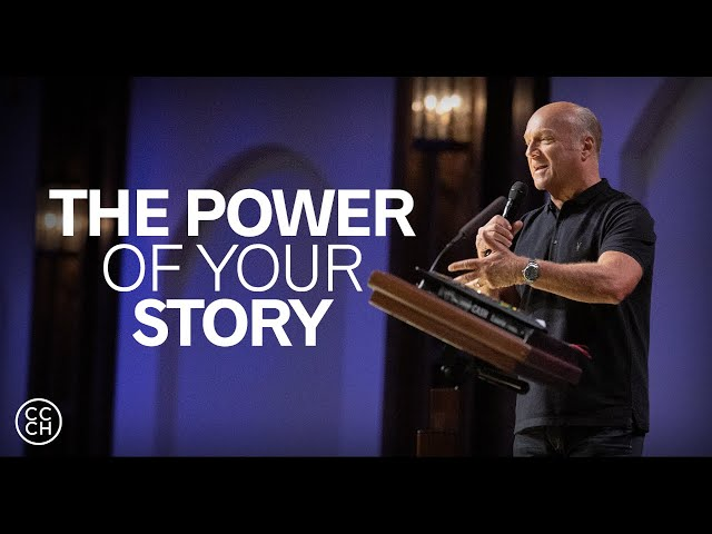 The Power of Your Personal Story // Pastor Greg Laurie