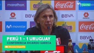 Ricardo Gareca: la palabra del entrenador tras el empate de Perú 1-1 Uruguay | CONFERENCIA