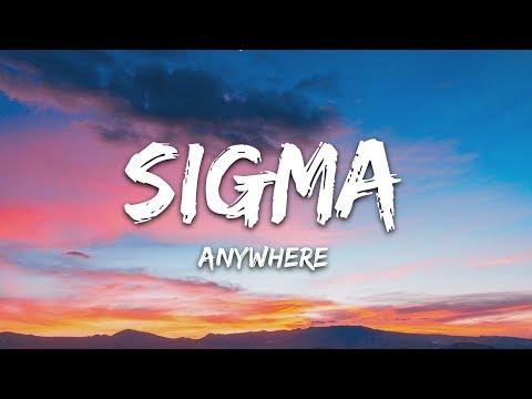 Sigma - Anywhere (Lyrics)