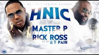 """HNIC"" Master P feat. Rick Ross, T-Pain & Bay Bay"