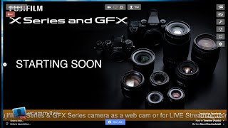 Use your Fujifilm X Series & GFX series camera as a web cam or for LIVE streaming via USB..