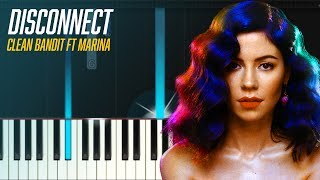 "Clean Bandit - ""Disconnect"" ft Marina Piano Tutorial - Chords - How To Play - Cover"