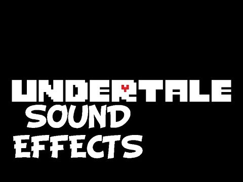 Undertale - Effets sonores