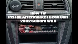 How to Install Aftermarket Head Unit 2002 Subaru WRX