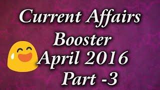 Current Affairs Booster April 2016 Part 3