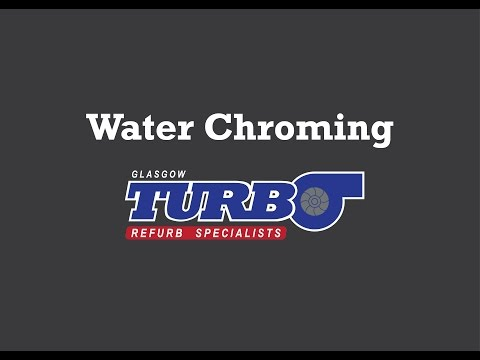 Glasgow Turbo: Water Chroming