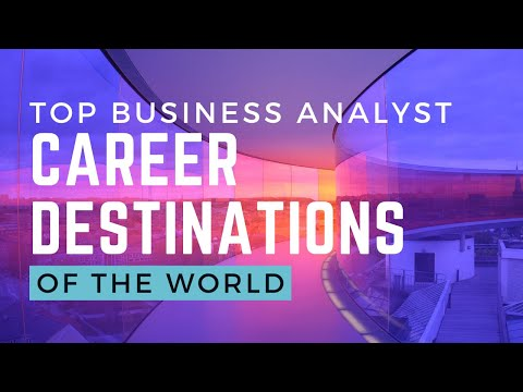 Top Business Analyst Career  Destinations of the world