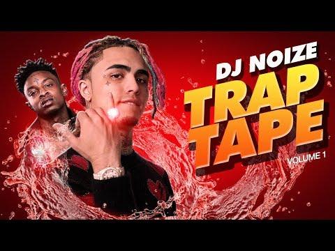 🌊 Trap Tape #01 |Hip Hop Mumble Rap Mix April 2018 |New Songs |Soundcloud Rap |DJ Noize Mixtape