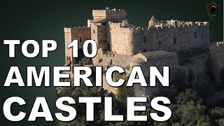 Castles Of United States